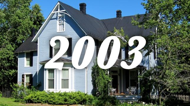 2003 house